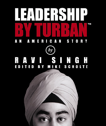 Leadership by Turban by Ravi Singh