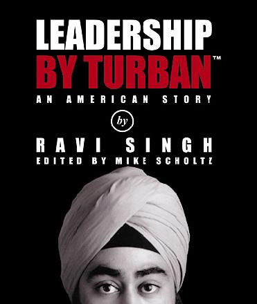 Leadership by Turban by Ravi Singh